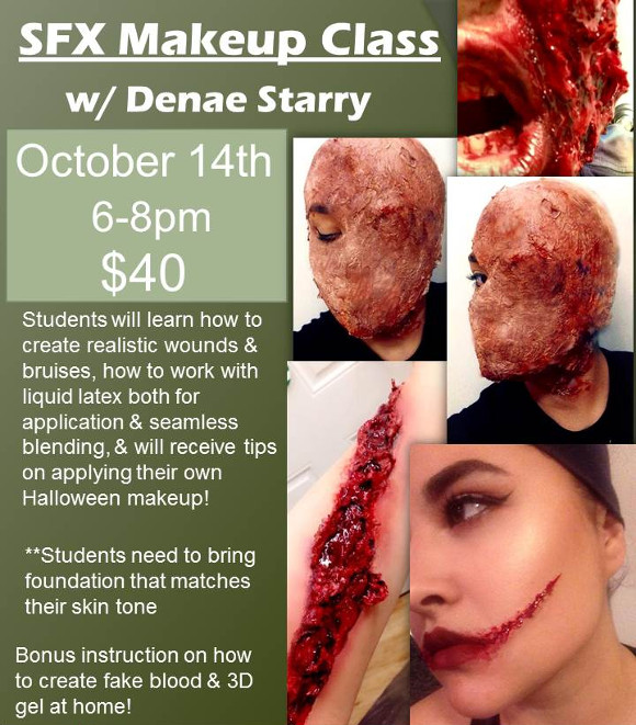 SFX Makeup Class with Denae Starry